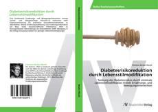 Capa do livro de Diabetesrisikoreduktion durch Lebensstilmodifikation