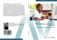 Couverture de What Makes a Computer Genius?