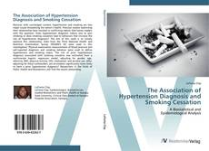 Обложка The Association of Hypertension Diagnosis and Smoking Cessation