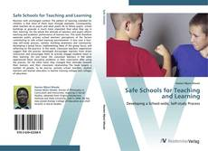 Bookcover of Safe Schools for Teaching and Learning