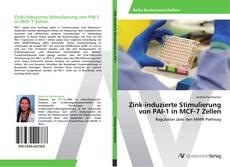 Bookcover of Zink-induzierte Stimulierung von PAI-1 in MCF-7 Zellen
