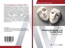 Bookcover of Theaterpädagogik und Soziale Arbeit