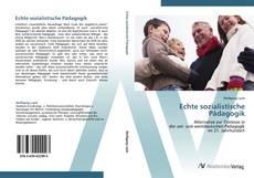 Bookcover of Echte sozialistische Pädagogik