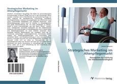 Buchcover von Strategisches Marketing im Altenpflegemarkt