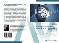 Buchcover von Die Arbeitszeitenregelung: einfach und verständlich dargestellt