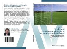 Обложка Stadt- und Regionalentwicklung in strukturschwachem Raum