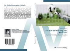 Capa do livro de Zur Globalisierung des Fußballs