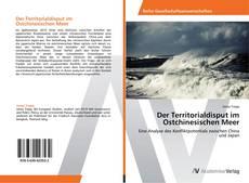 Der Territorialdisput im Ostchinesischen Meer的封面