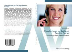 Bookcover of Einarbeitung im Call und Service Center