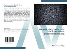 Capa do livro de Karrieren einer Straße - Der Schiffbauerdamm