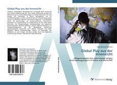 Global Play aus der Innensicht kitap kapağı
