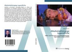 Bookcover of Alkoholabhängige Jugendliche