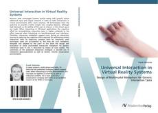 Bookcover of Universal Interaction in Virtual Reality Systems