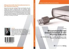 Wissenstransfer bei Grosskonzernen in der Pharma-Industrie kitap kapağı