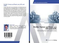 PL/SQL Trainer auf Basis von JSP und eLML的封面