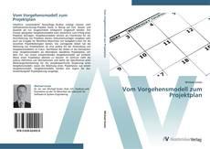 Vom Vorgehensmodell zum Projektplan kitap kapağı