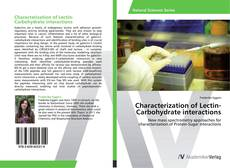 Bookcover of Characterization of Lectin-Carbohydrate interactions
