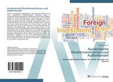 Bookcover of Ausländische Direktinvestitionen und Außenhandel