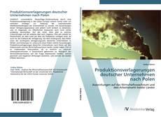 Bookcover of Produktionsverlagerungen deutscher Unternehmen nach Polen