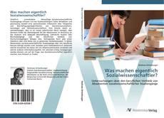 Buchcover von Was machen eigentlich Sozialwissenschaftler?