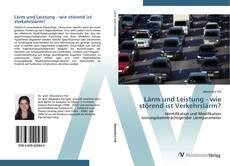 Portada del libro de Lärm und Leistung - wie störend ist Verkehrslärm?