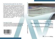 Capa do livro de Die Nachrichtenstelle für den Orient