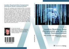 Bookcover of Lossless Quantum Data Compression and Secure Direct Communication