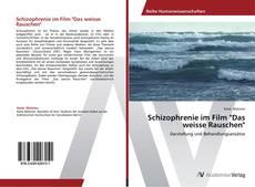 """Couverture de Schizophrenie im Film """"Das weisse Rauschen"""""""