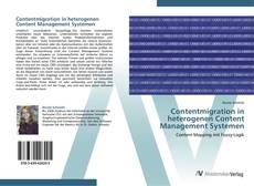 Capa do livro de Contentmigration in heterogenen Content Management Systemen