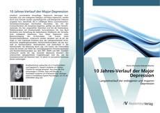 Buchcover von 10 Jahres-Verlauf der Major Depression