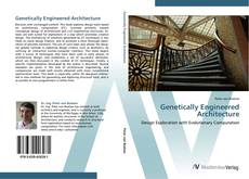Bookcover of Genetically Engineered Architecture