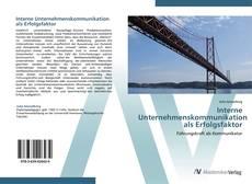 Couverture de Interne Unternehmenskommunikation als Erfolgsfaktor