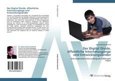 Der Digital Divide, öffentliche Internetzugänge und Entwicklungsländer kitap kapağı