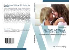 Capa do livro de Das Recht auf Bildung -  Die Rechte des Kindes
