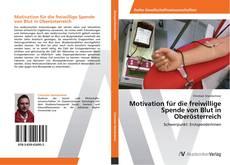 Обложка Motivation für die freiwillige Spende von Blut in Oberösterreich