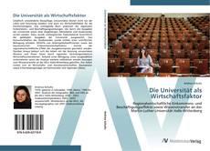 Buchcover von Die Universität als Wirtschaftsfaktor