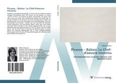 Обложка Picasso – Balzac: Le  Chef-d'oeuvre inconnu