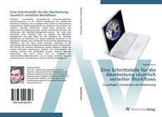 Buchcover von Eine Schnittstelle für die Abarbeitung räumlich verteilter Workflows