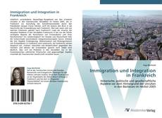 Bookcover of Immigration und Integration in Frankreich
