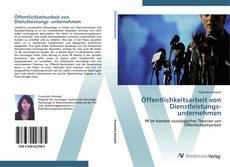 Öffentlichkeitsarbeit von Dienstleistungs- unternehmen kitap kapağı