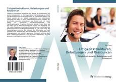 Buchcover von Tätigkeitsstrukturen, Belastungen und Ressourcen
