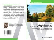 "Обложка Eine Erlebnisroute im Naturpark ""unteres Saaletal"""