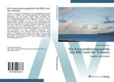 Couverture de Die Einwanderungspolitik der BRD und der Schweiz