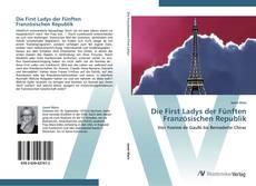 Bookcover of Die First Ladys der Fünften Französischen Republik