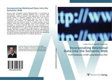 Bookcover of Incorporating Relational Data into the Semantic Web