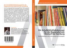 Buchcover von Ein Schulbibliothekskonzept für die Regionalschule Wentorf bei Hamburg