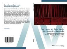 Portada del libro de Das Leben als Spiel in der Restaurationskomödie