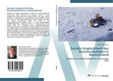 Обложка Soziale Ungleichheit des Rauchverhaltens in Deutschland