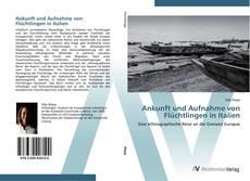 Buchcover von Ankunft und Aufnahme von Flüchtlingen in Italien