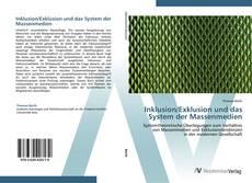 Portada del libro de Inklusion/Exklusion und das System der Massenmedien